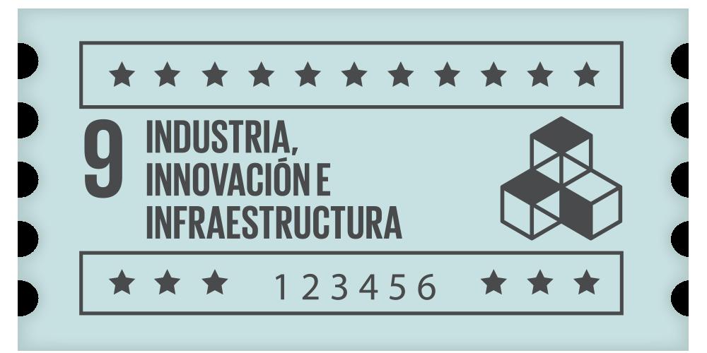 9- Industria, innovación e infraestructura